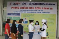Nhiệt điện Quảng Ninh: Tăng cường chống dịch, đảm bảo sản xuất
