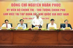 Thủ tướng tin tưởng PVN sẽ phát triển lớn mạnh hơn