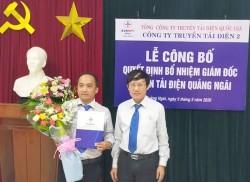 Bổ nhiệm Giám đốc Truyền tải điện Quảng Ngãi