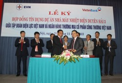 Ký hợp đồng tín dụng dự án Nhà máy Nhiệt điện Duyên Hải 3