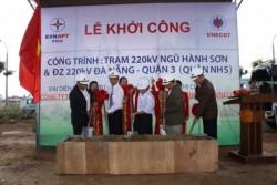 Khởi công xây dựng TBA 220 kV Ngũ Hành Sơn và đường dây 220 kV Đà Nẵng - Ngũ Hành Sơn