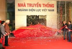 Khai trương Nhà truyền thống ngành Điện lực Việt Nam