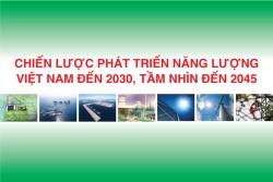 Những vấn đề cần ưu tiên trong 'Chiến lược phát triển năng lượng' [Kỳ 1]