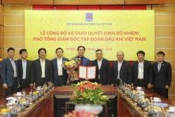 Bổ nhiệm Chủ tịch PV Drilling làm Phó tổng giám đốc PVN