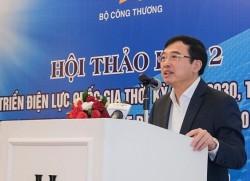 Quy hoạch điện VIII 'bám sát Nghị quyết 55 của Bộ Chính trị'