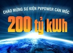 PV Power đạt mốc sản lượng 200 tỷ kWh