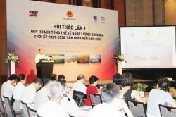 Hội thảo lần thứ nhất Quy hoạch tổng thể về năng lượng quốc gia